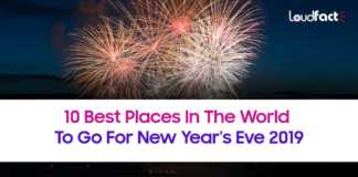 10 Best Places In The World To Go For New Year's Eve 2019