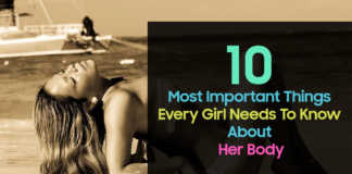 Things Every Girl Needs To Know About Her Body