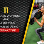 11 Core Abs Workout And Fat Burning Exercises Using Terra-Core