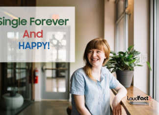 How To Stay Single Forever And Happy
