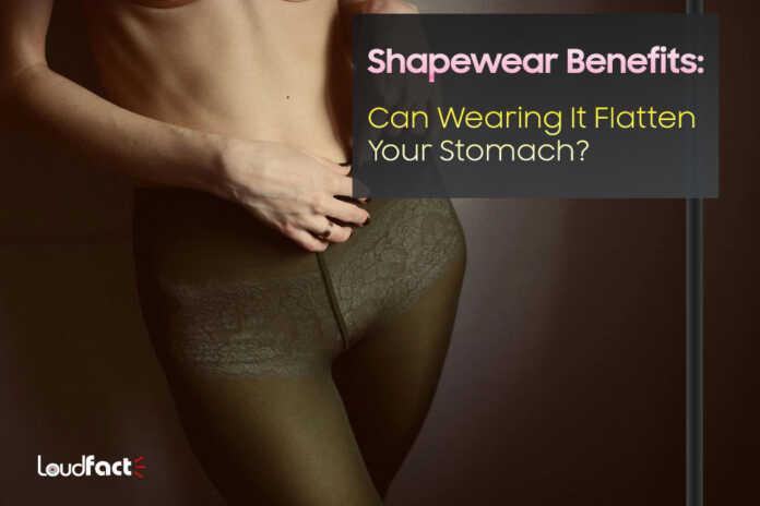 Shapewear Benefits: Can Wearing It Flatten Your Stomach?